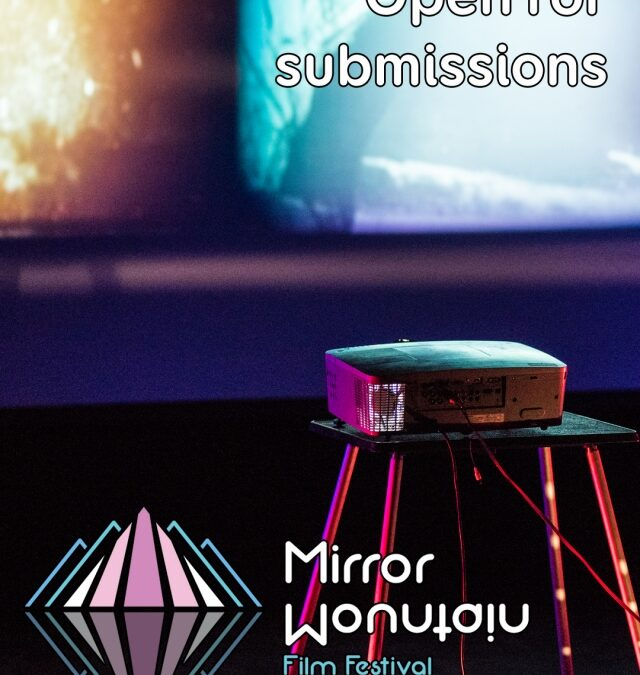 Mirror Mountain Film Festival now open for 2021 submissions